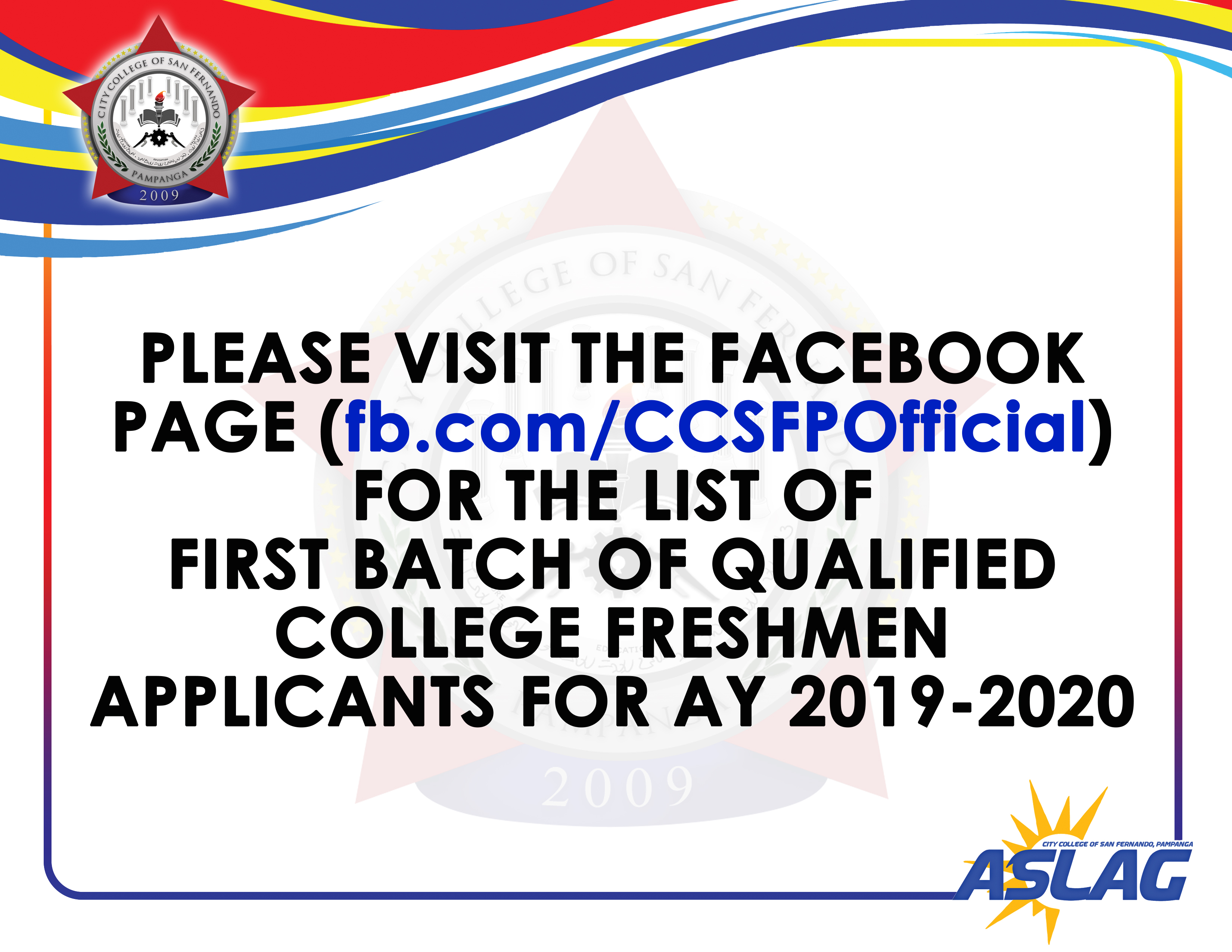 FIRST BATCH OF QUALIFIED COLLEGE FRESHMEN  APPLICANTS FOR AY 2019-2020